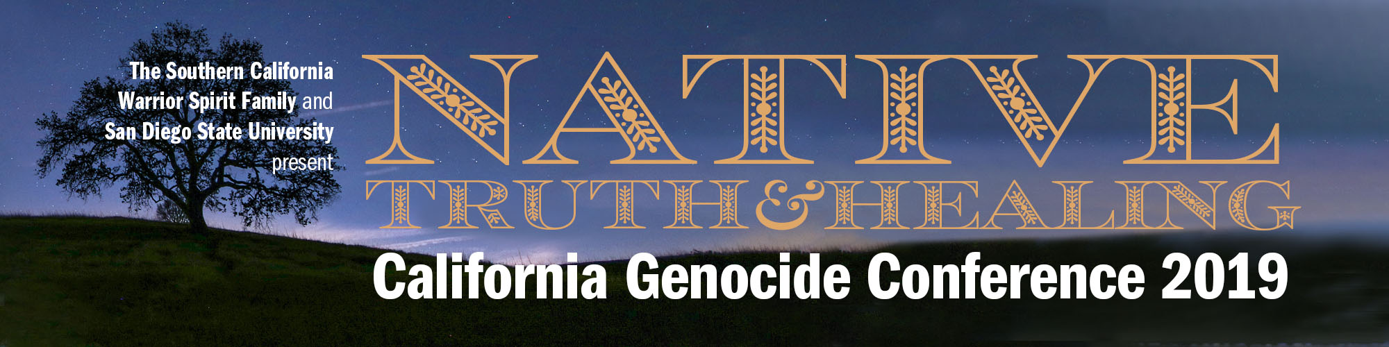 Native Truth and Healing - California Genocide Conference 2019 at San Diego State University
